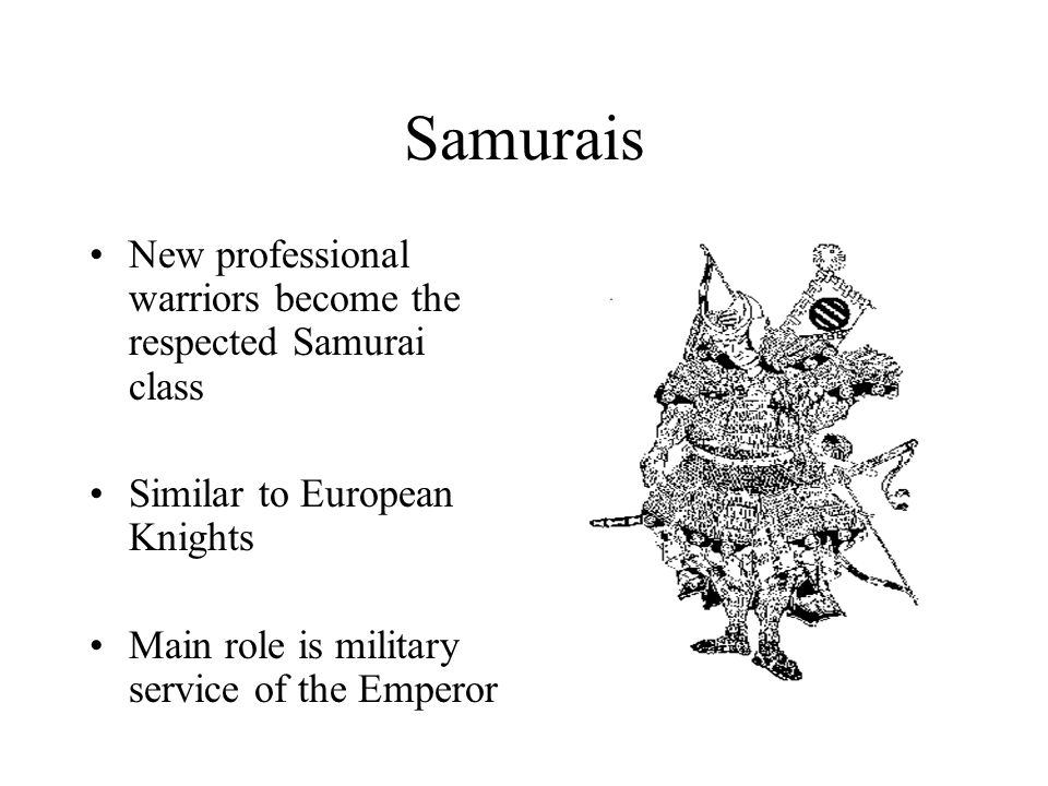 Samurais New professional warriors become the respected Samurai class