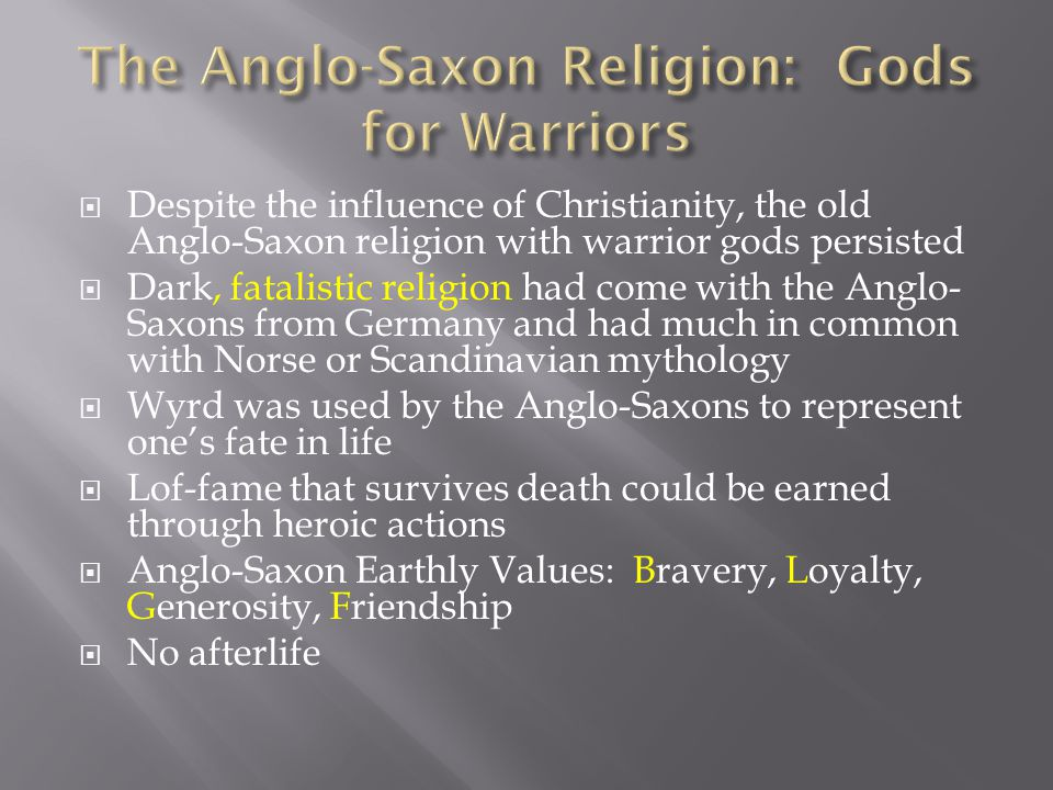 The Anglo-Saxon Religion: Gods for Warriors