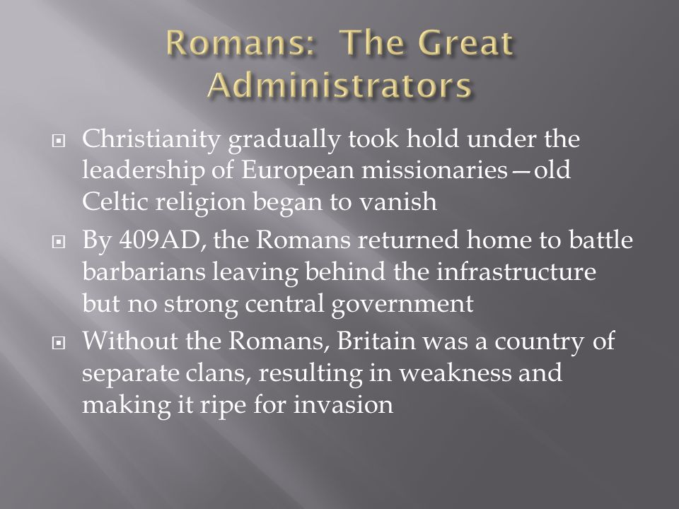 Romans: The Great Administrators