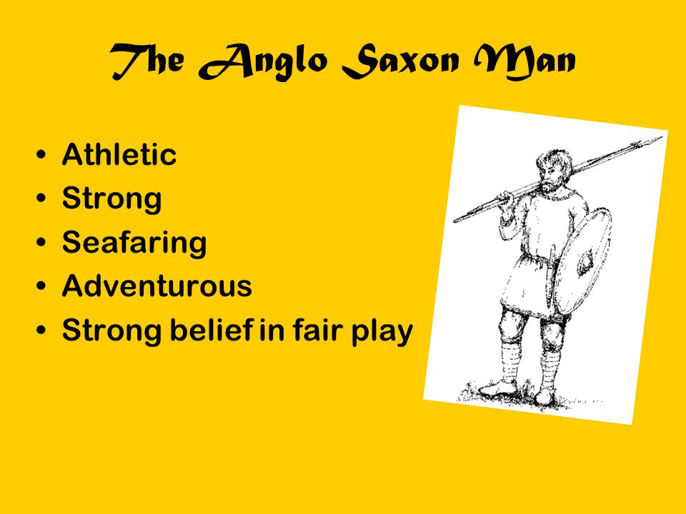 The Anglo Saxon Man Athletic Strong Seafaring Adventurous