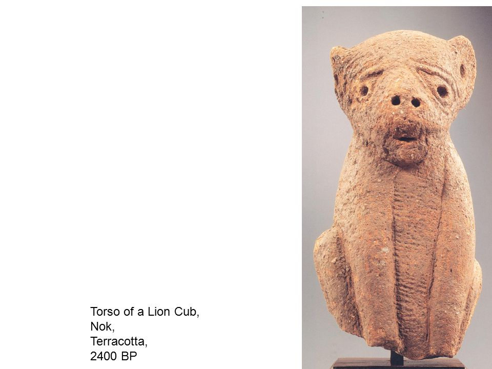 Torso of a Lion Cub, Nok, Terracotta, 2400 BP