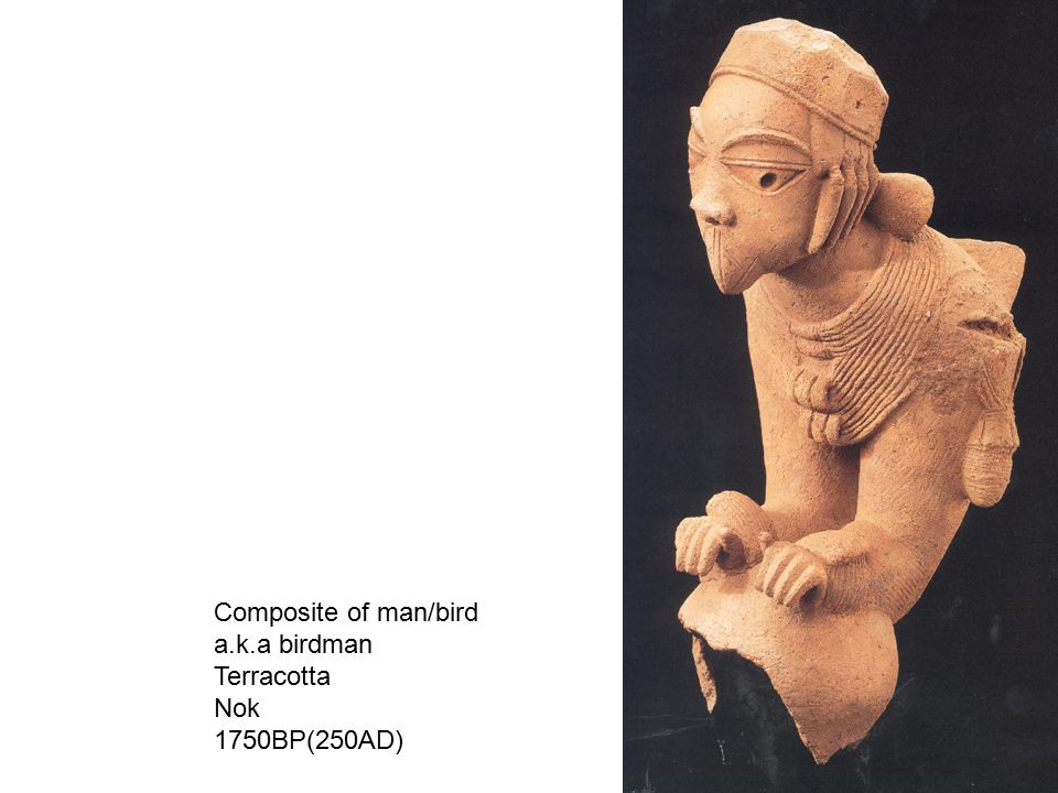 Composite of man/bird a.k.a birdman Terracotta Nok 1750BP(250AD)
