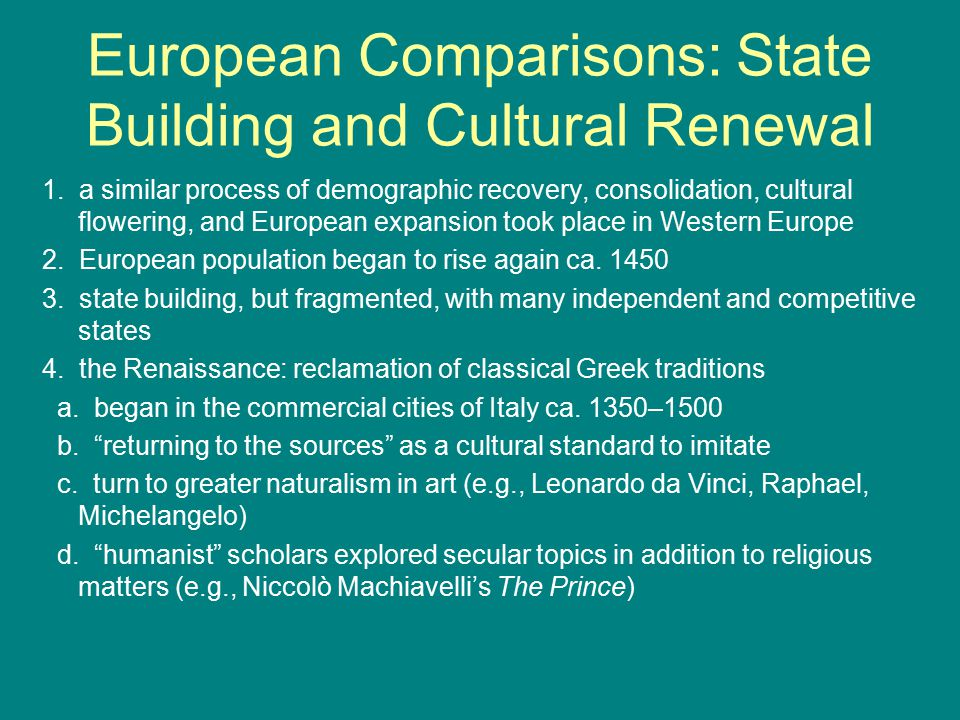 European Comparisons: State Building and Cultural Renewal