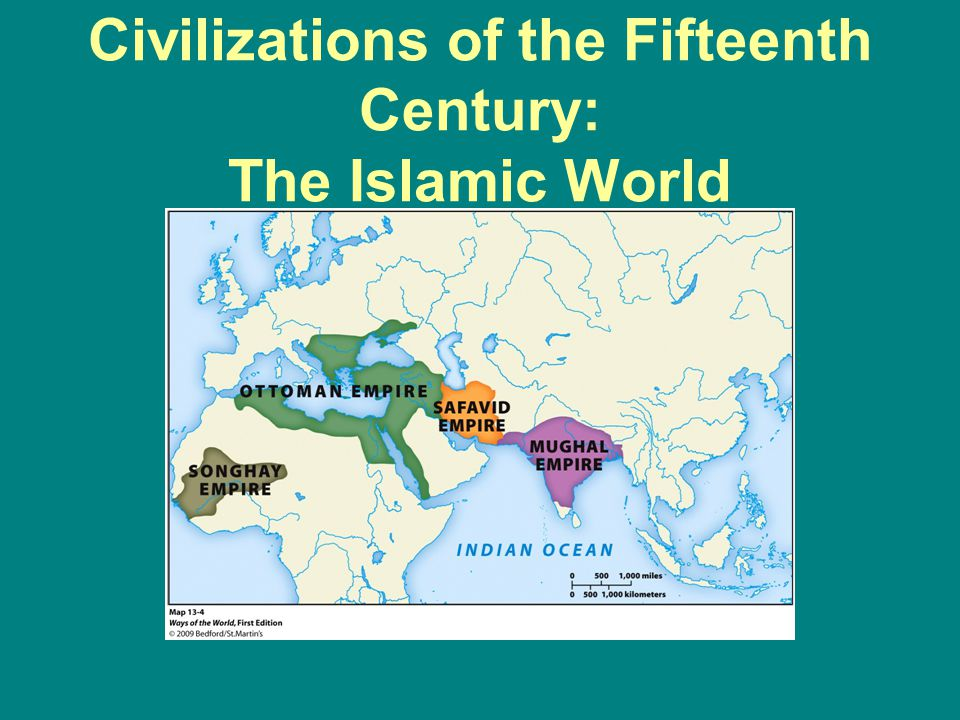 Civilizations of the Fifteenth Century: The Islamic World