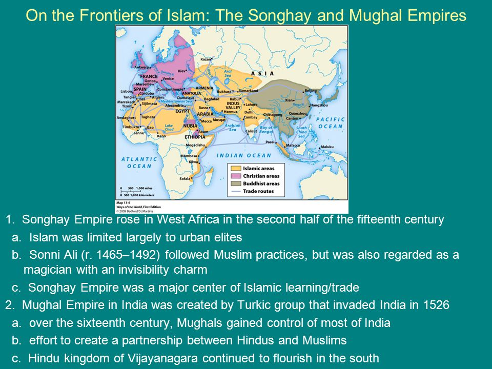 On the Frontiers of Islam: The Songhay and Mughal Empires