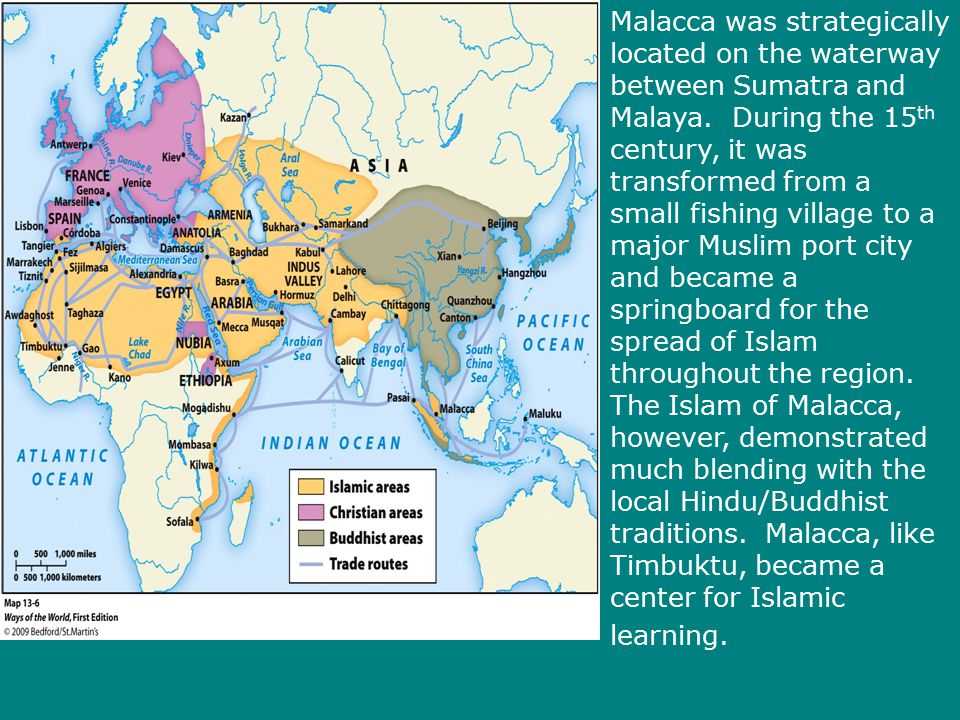 Malacca was strategically located on the waterway between Sumatra and Malaya.