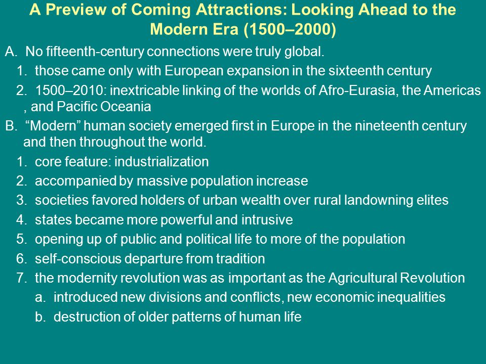 A Preview of Coming Attractions: Looking Ahead to the Modern Era (1500–2000)