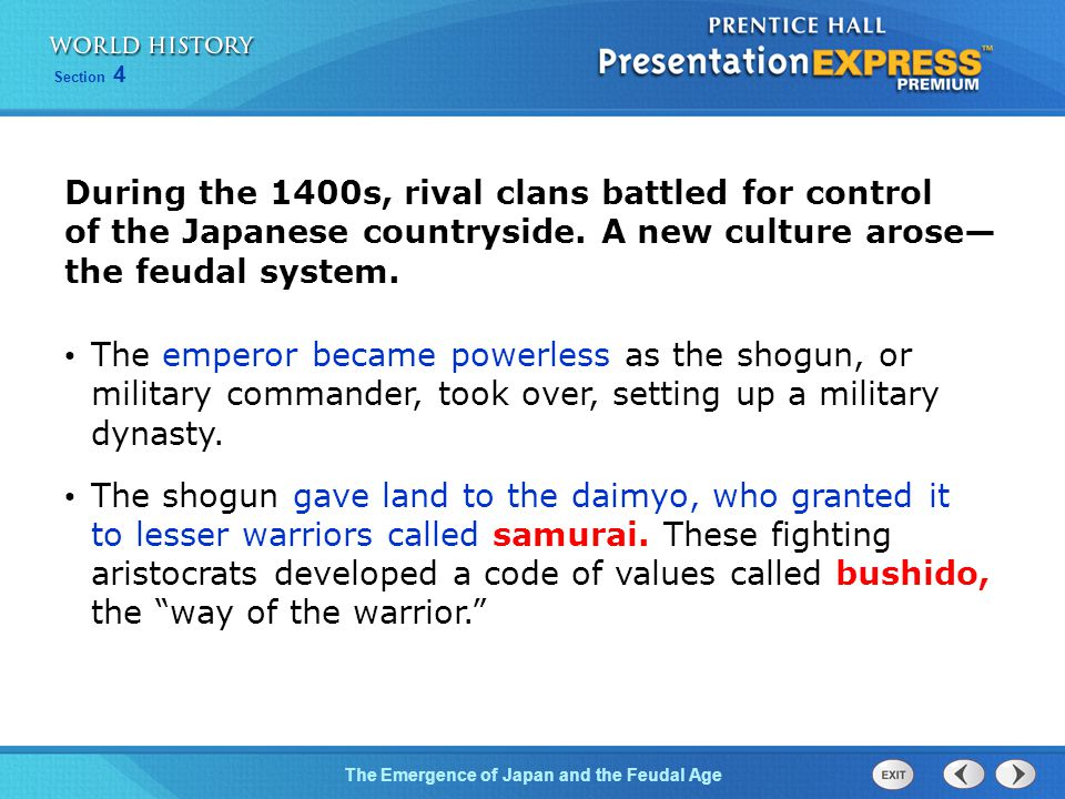 During the 1400s, rival clans battled for control of the Japanese countryside. A new culture arose— the feudal system.