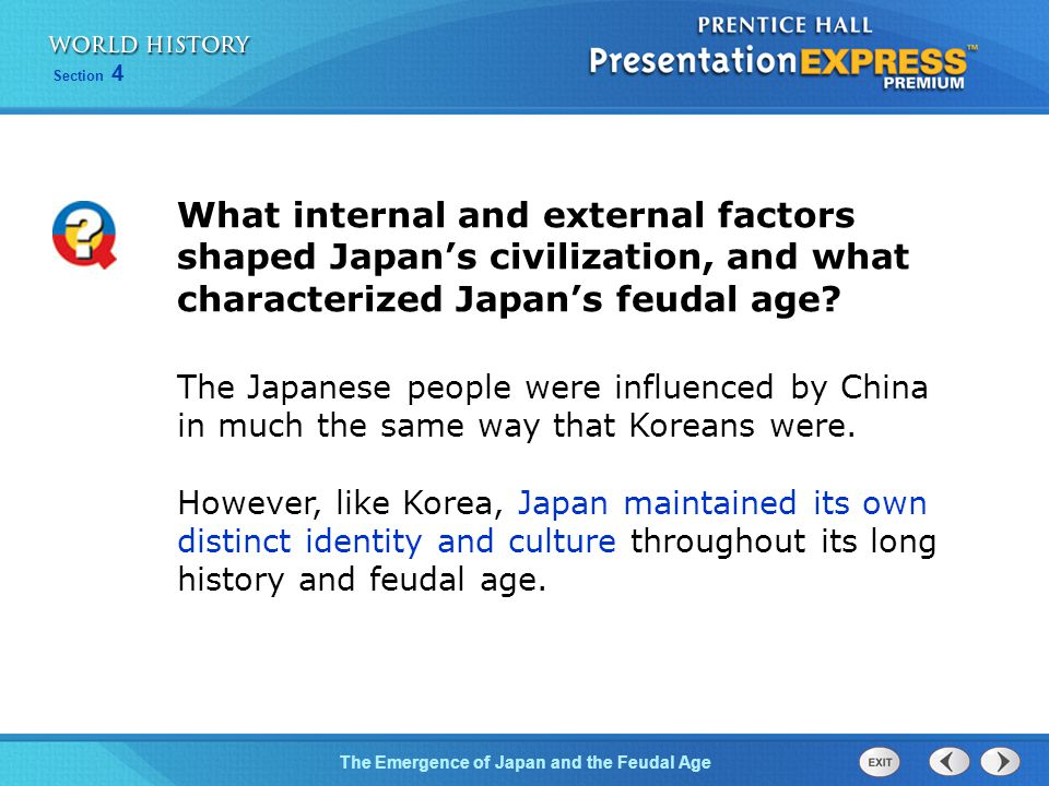 What internal and external factors shaped Japan's civilization, and what characterized Japan's feudal age