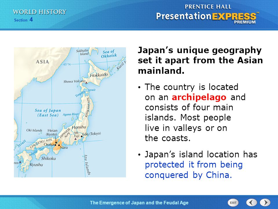 Japan's unique geography set it apart from the Asian mainland.