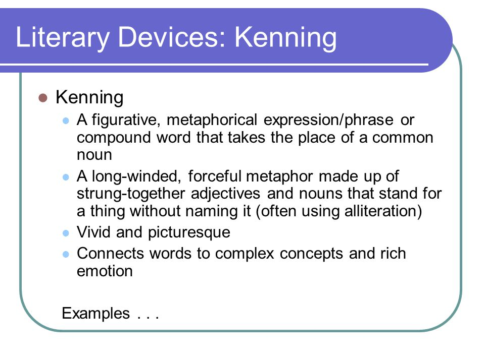 Literary Devices: Kenning
