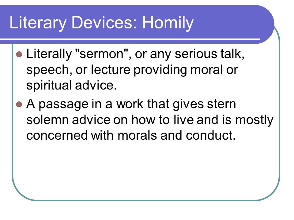 Literary Devices: Homily