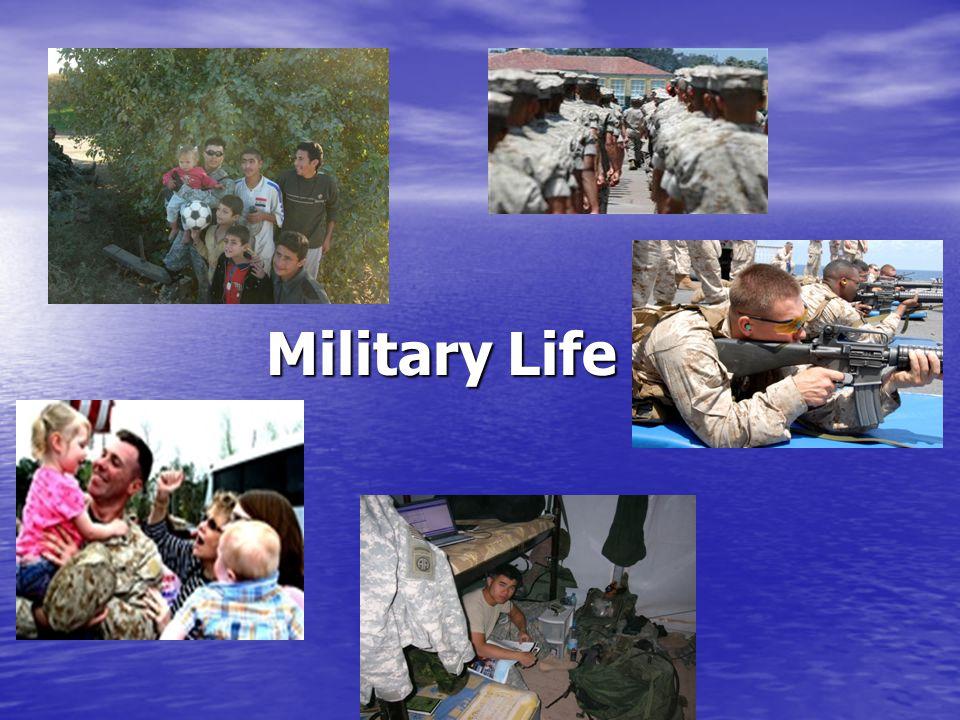 Military Life 10