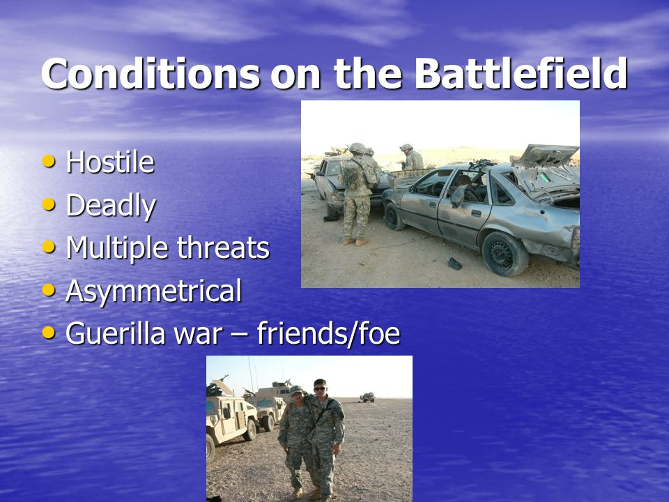 Conditions on the Battlefield