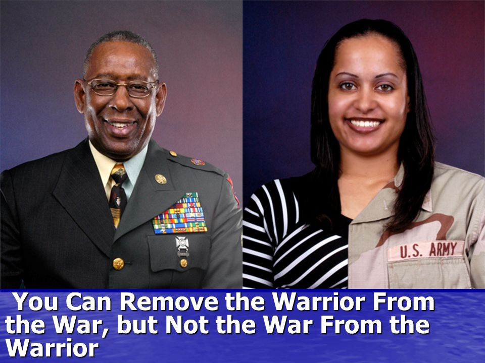 You Can Remove the Warrior From the War, but Not the War From the Warrior