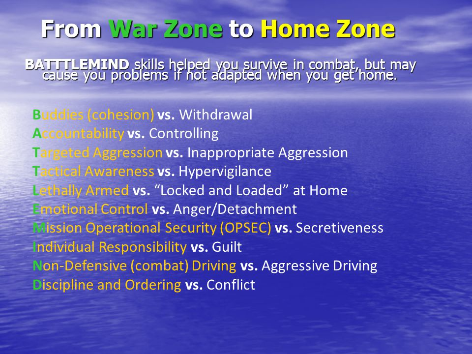From War Zone to Home Zone