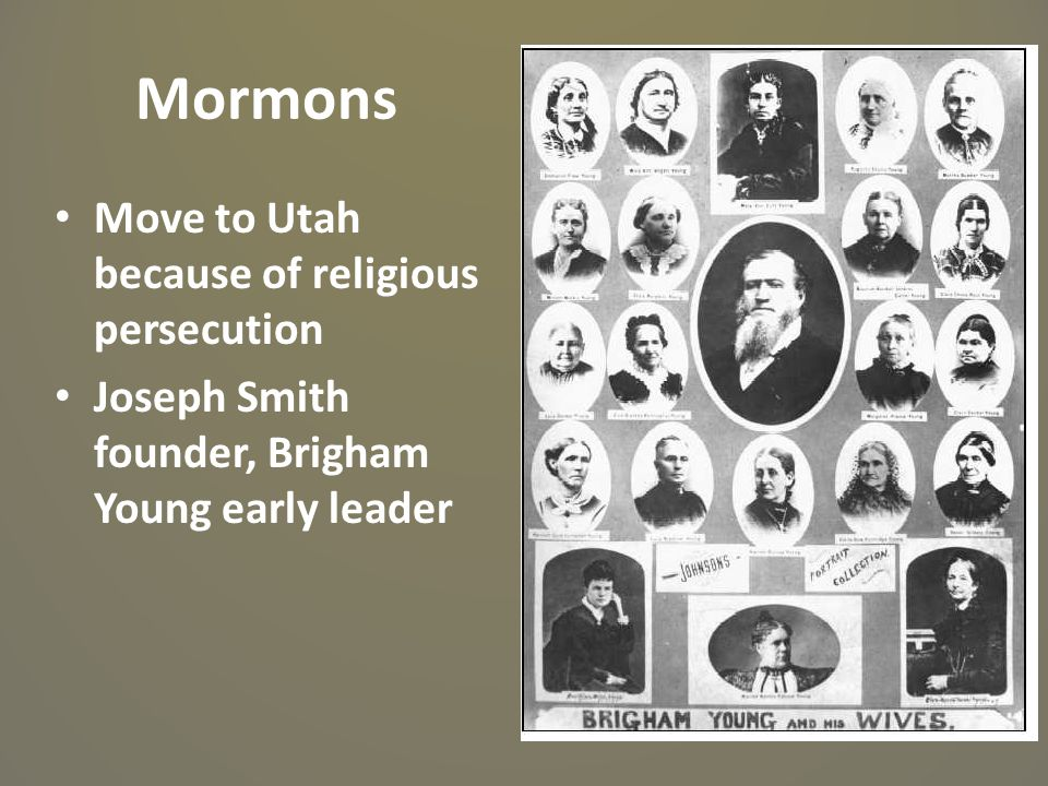 Mormons Move to Utah because of religious persecution