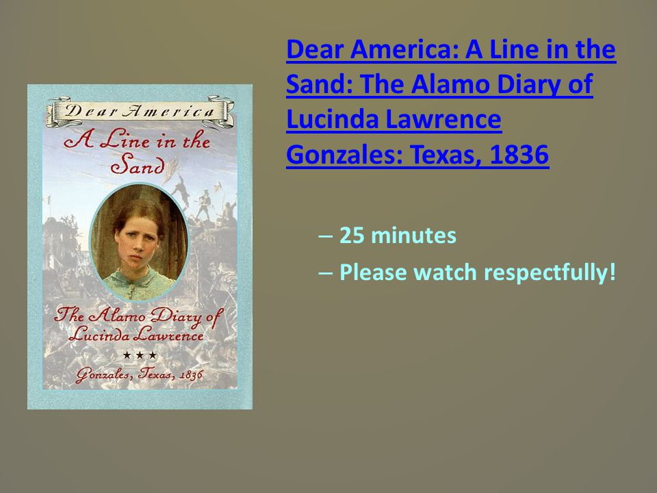 Dear America: A Line in the Sand: The Alamo Diary of Lucinda Lawrence Gonzales: Texas, 1836