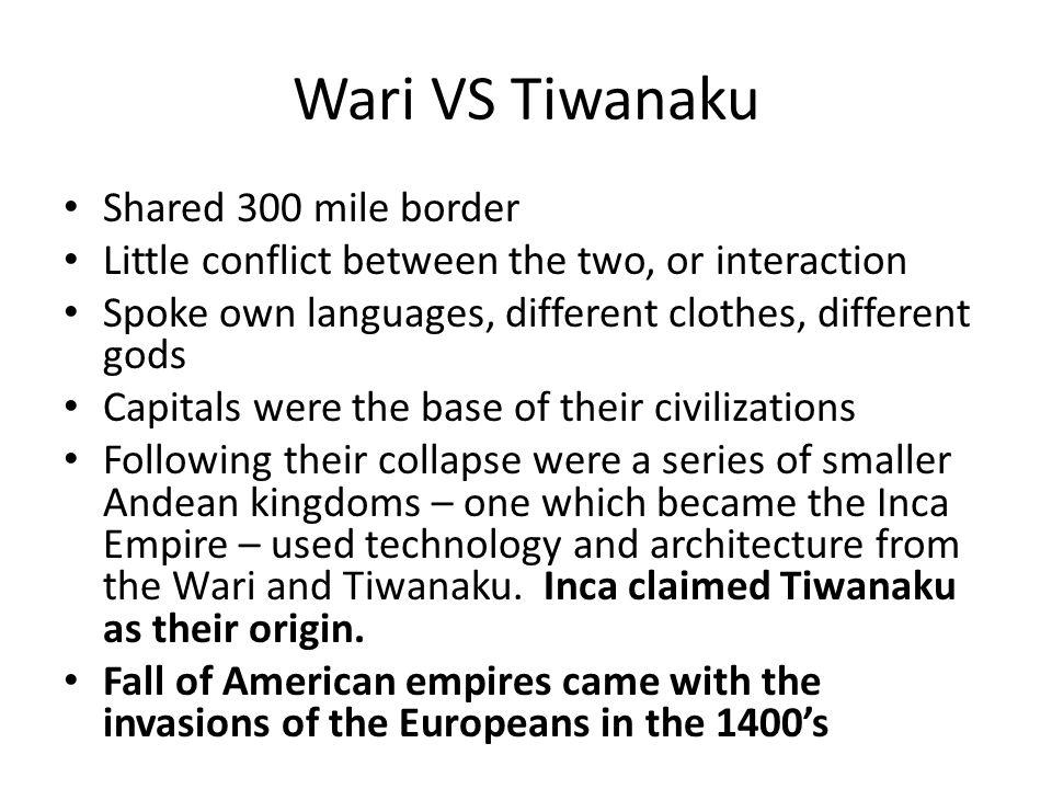 Wari VS Tiwanaku Shared 300 mile border