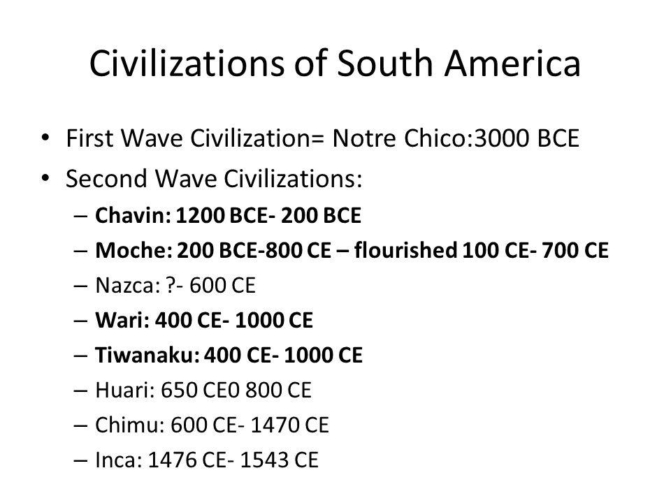 Civilizations of South America