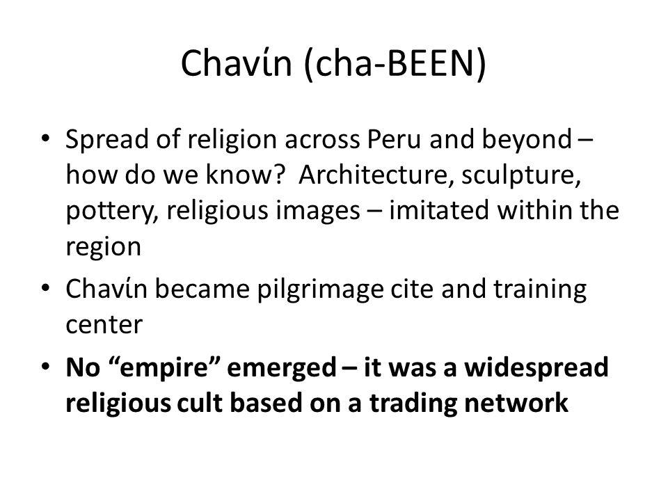 Chavίn (cha-BEEN)