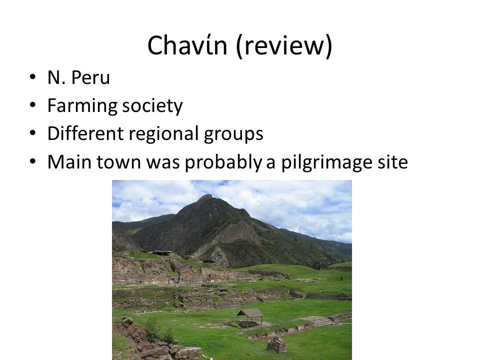 Chavίn (review) N. Peru Farming society Different regional groups