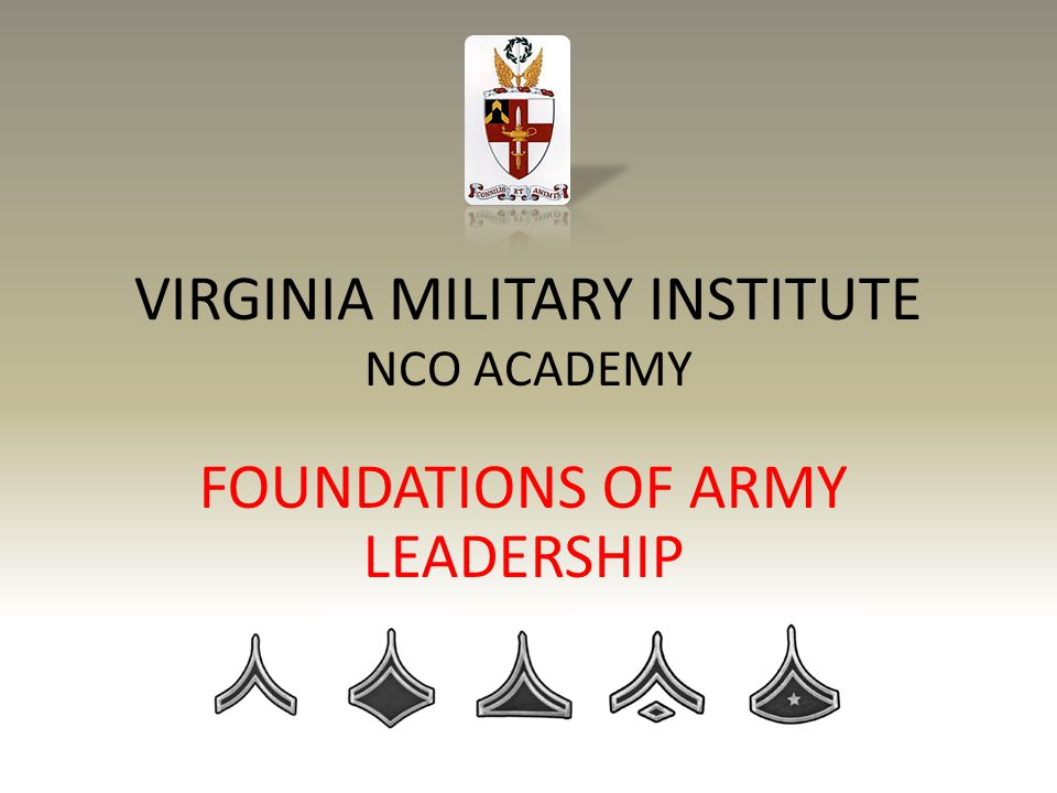 VIRGINIA MILITARY INSTITUTE NCO ACADEMY