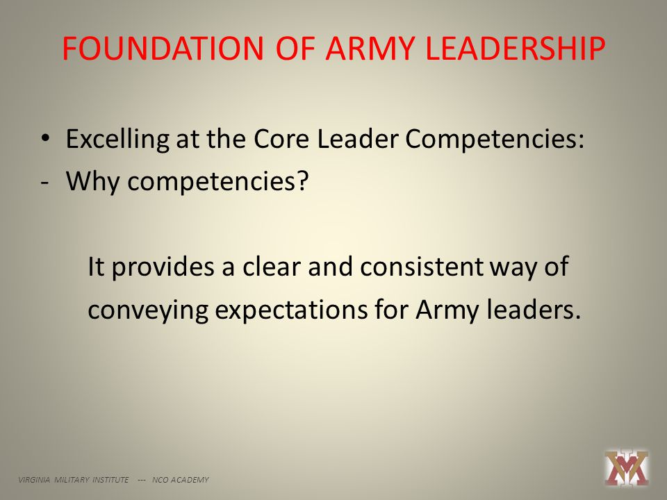 FOUNDATION OF ARMY LEADERSHIP