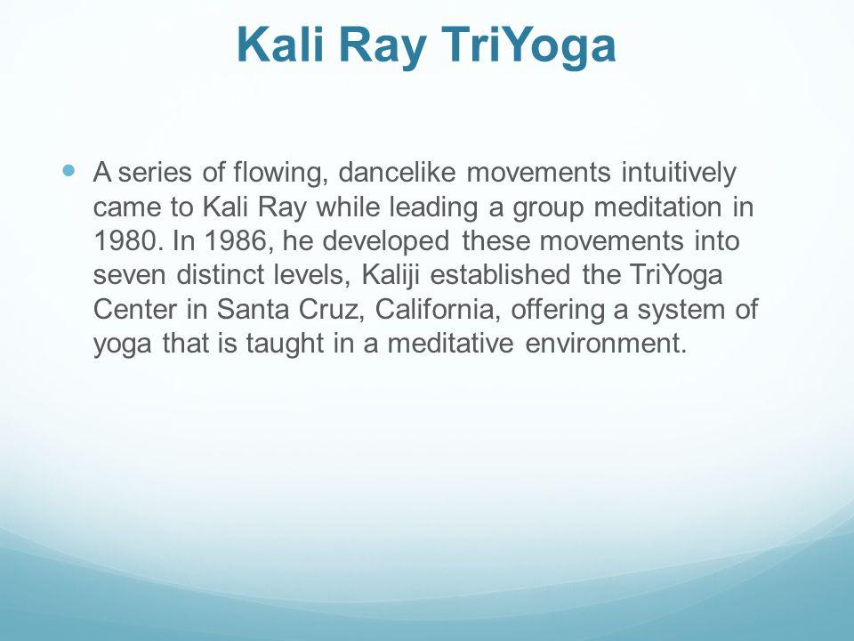 Kali Ray TriYoga