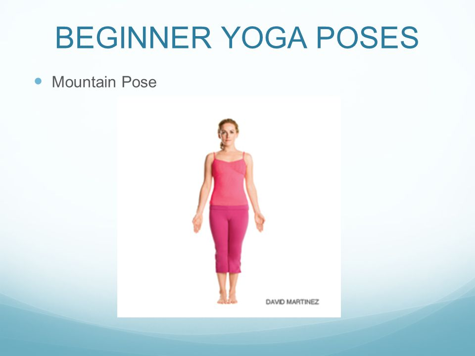 BEGINNER YOGA POSES Mountain Pose