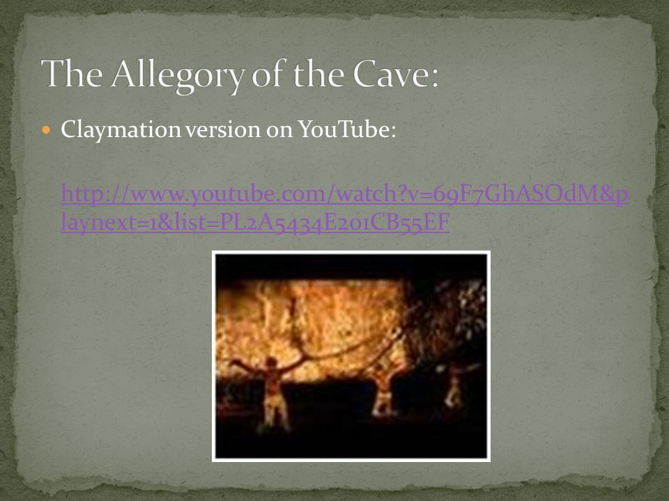 The Allegory of the Cave: