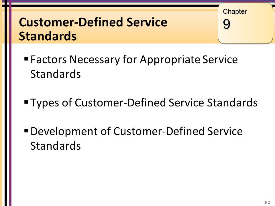 Customer-Defined Service Standards