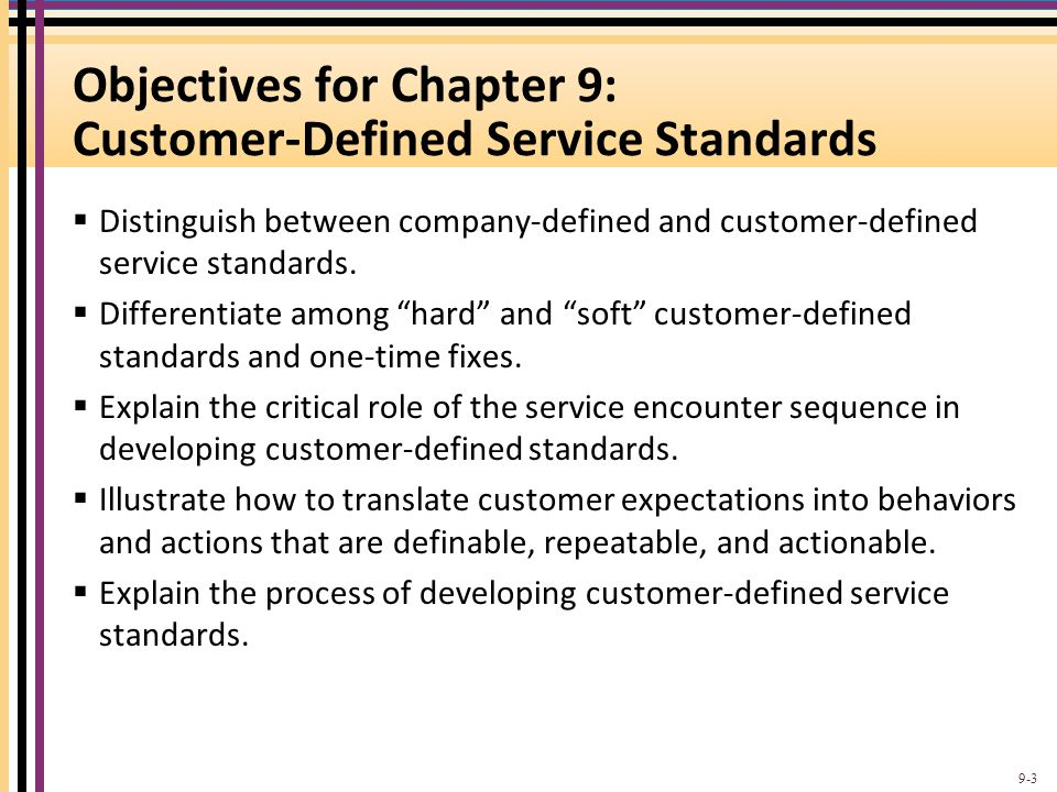 Objectives for Chapter 9: Customer-Defined Service Standards