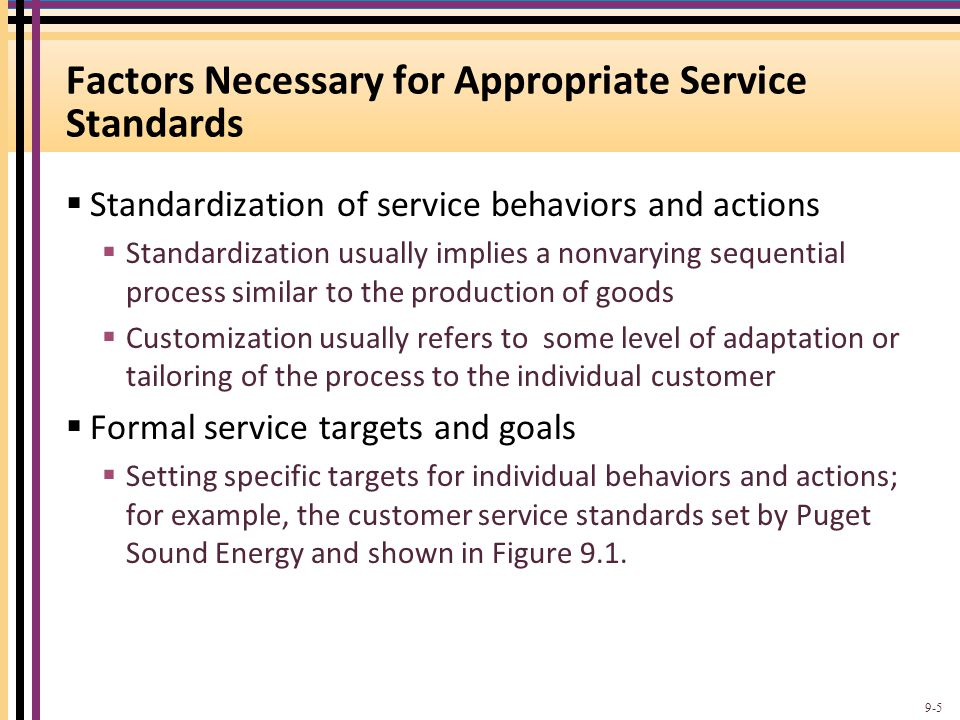 Factors Necessary for Appropriate Service Standards