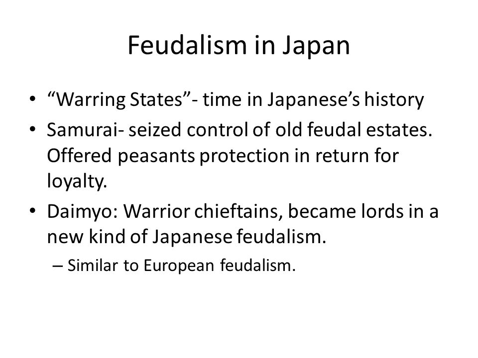 Feudalism in Japan Warring States - time in Japanese's history