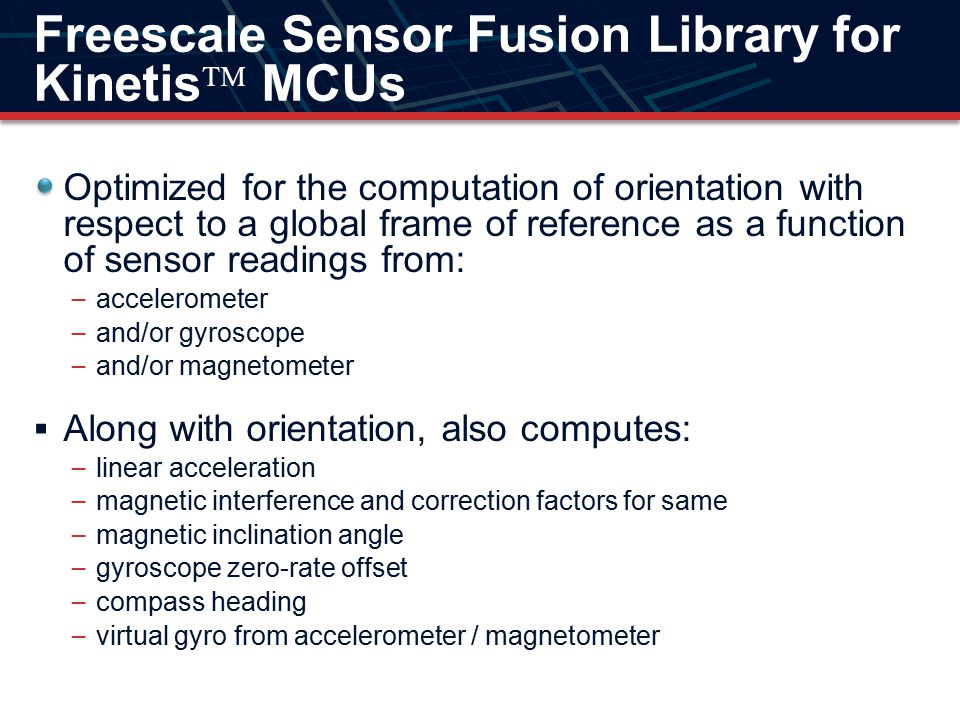 Freescale Sensor Fusion Library for Kinetis MCUs