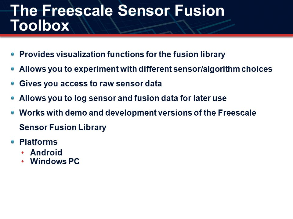 The Freescale Sensor Fusion Toolbox