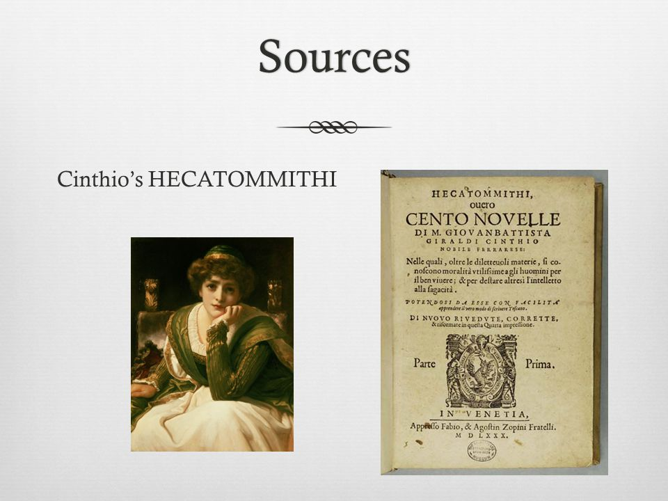 Sources Cinthio's HECATOMMITHI