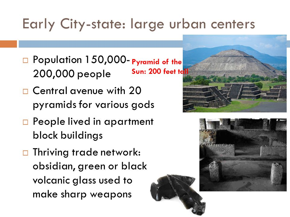 Early City-state: large urban centers
