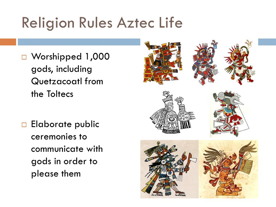 Religion Rules Aztec Life