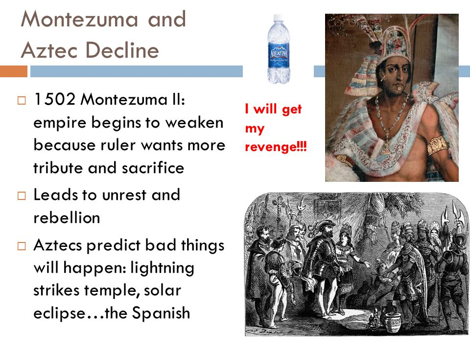 Montezuma and Aztec Decline