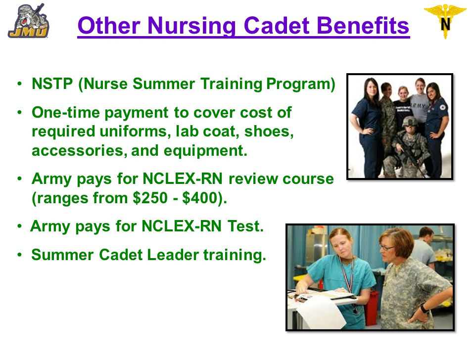 Other Nursing Cadet Benefits