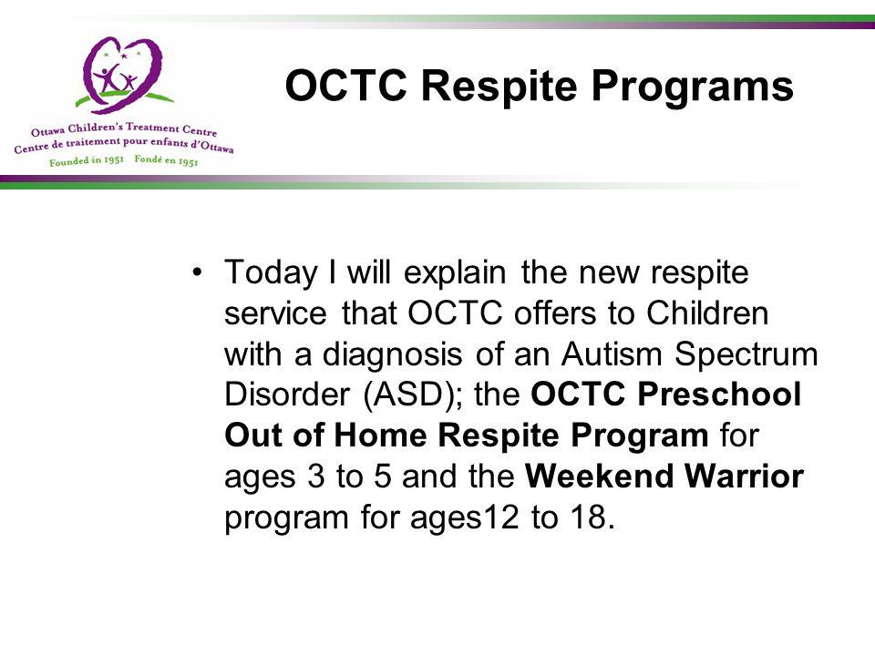 OCTC Respite Programs