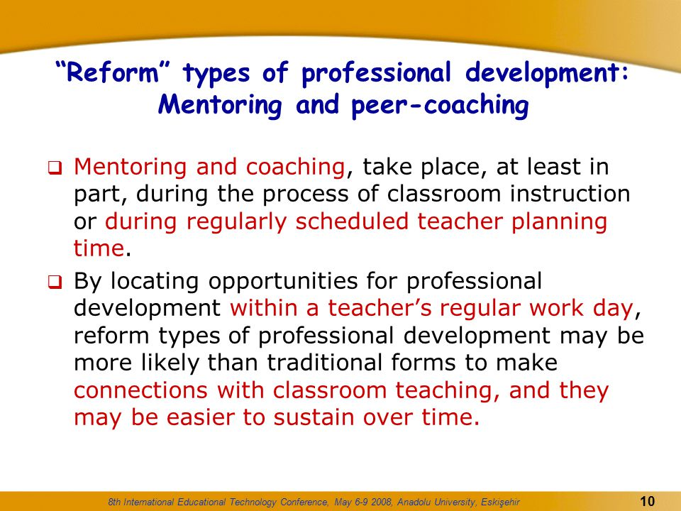 Reform types of professional development: Mentoring and peer-coaching