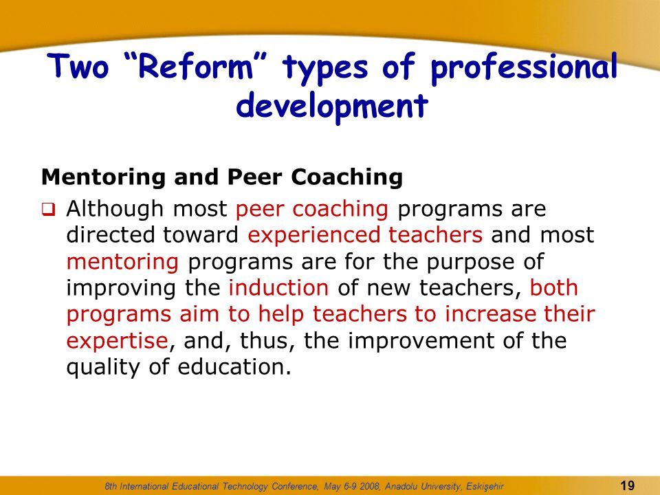 Two Reform types of professional development