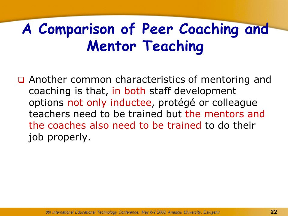 A Comparison of Peer Coaching and Mentor Teaching