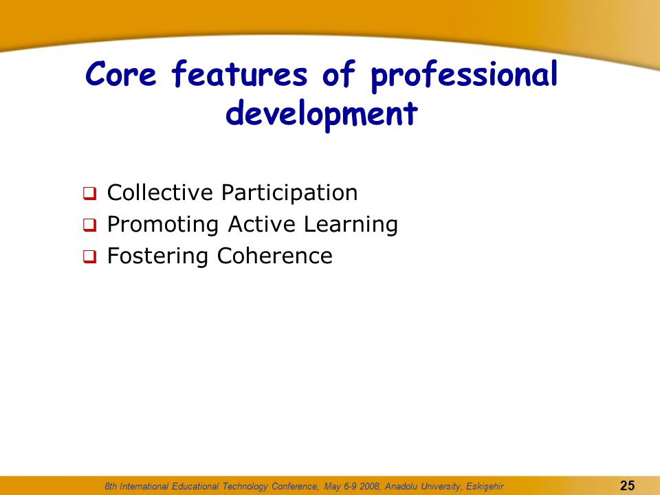 Core features of professional development