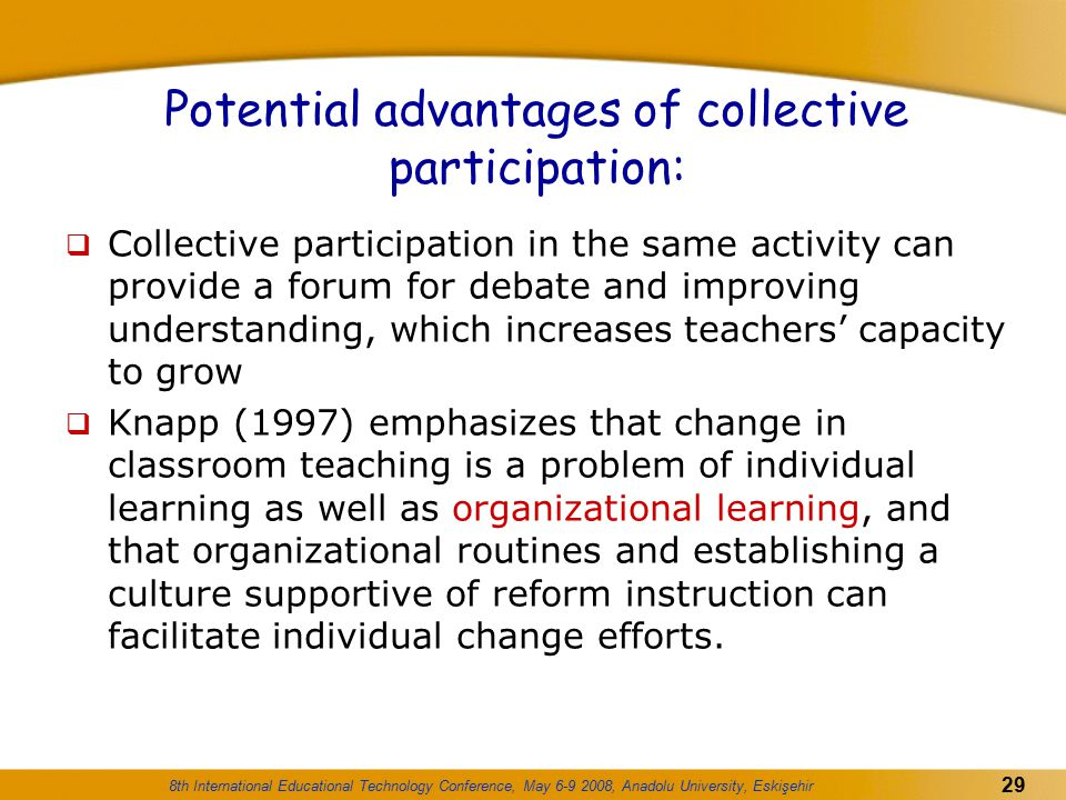 Potential advantages of collective participation:
