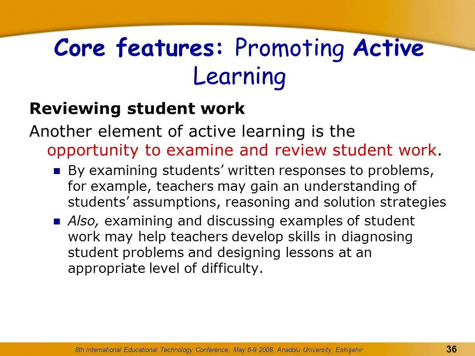 Core features: Promoting Active Learning