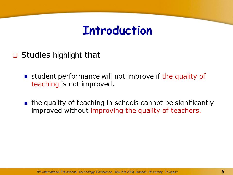 Introduction Studies highlight that